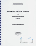 Muramatsu , Tatsushi - Alternate Stickin' Parade for Percussion Ensemble
