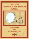 Grover , Neil / Whaley , Garwood - The Art of Tambourine and Triangle Playing