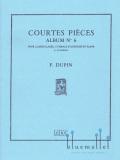 Dupin , Francois - Courtes Pieces Album No. 6 (スコア・パート譜セット)