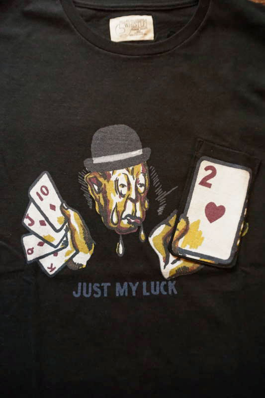 "5 WHISTLE ""JUST MY LUCK"" Gimmick Tee BLACK"