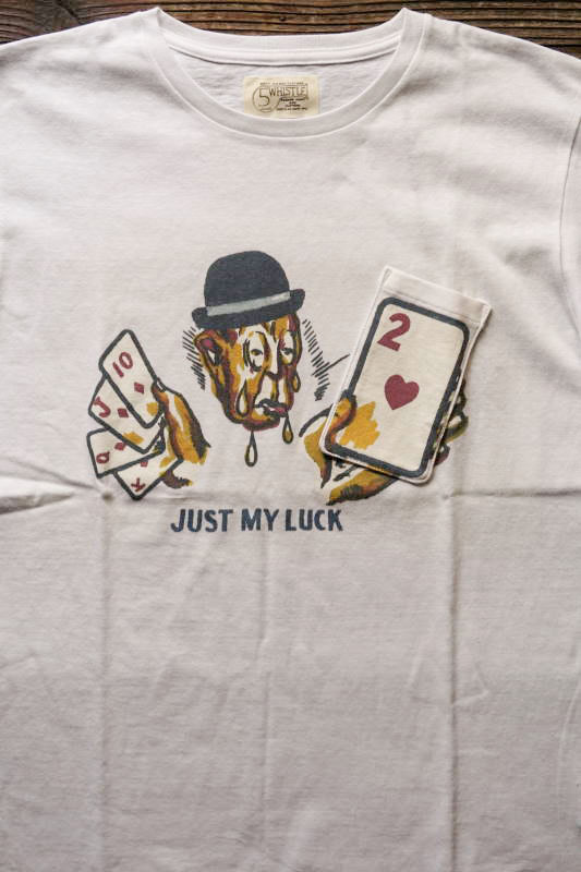"5 WHISTLE ""JUST MY LUCK"" Gimmick Tee WHITE"