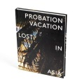 UTAH & ETHER  PROBATION VACATION: LOST IN ASIA