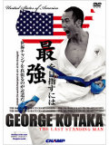 GEORGE KOTAKA -THE LAST STANDING MAN- (DVD)