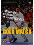 GOLD MATCH -NO CUT EDITION- WKF 20th ����ӥ� �����ѡ��Х��Ƚ� (DVD)
