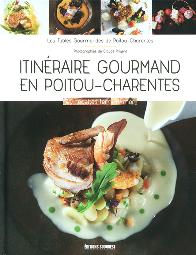 Itineraire gourmand en Poitou-Charentes (フランス・ポワトゥー=シャラント)