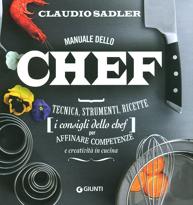 Manuale dello chef CLAUDIO SADLER (イタリア・ミラノ)