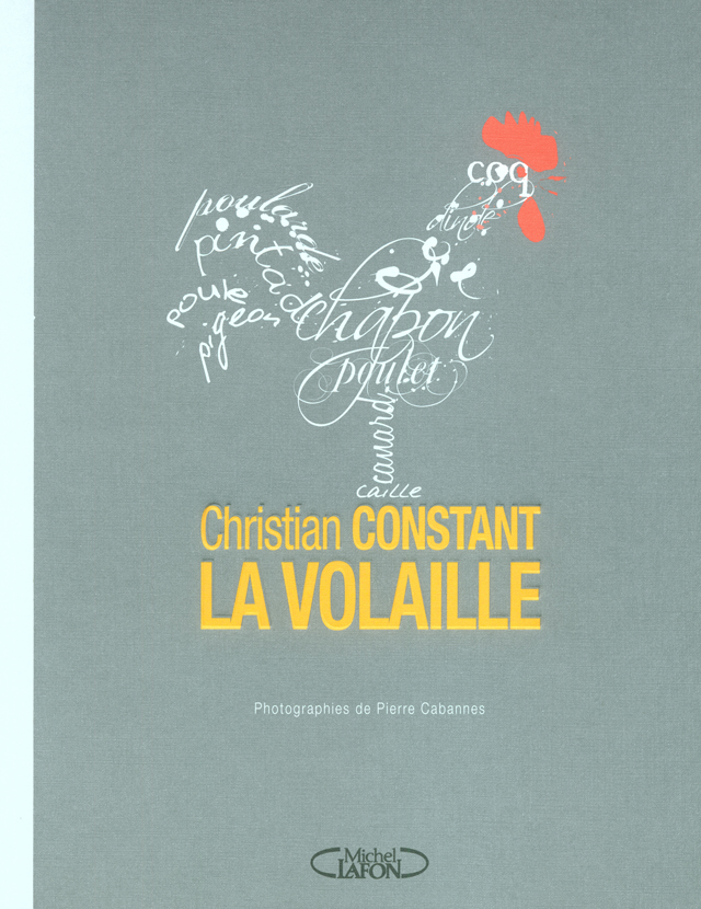 Christian Constant  LA VOLAILLE (フランス・パリ)