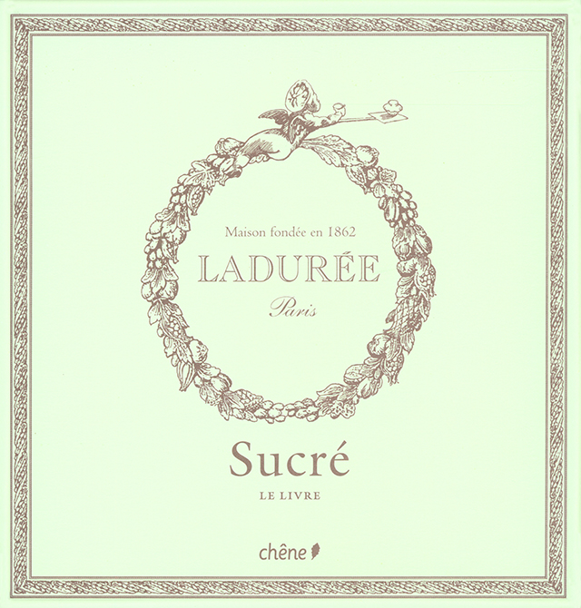 LADUREE Paris Sucre (フランス・パリ)