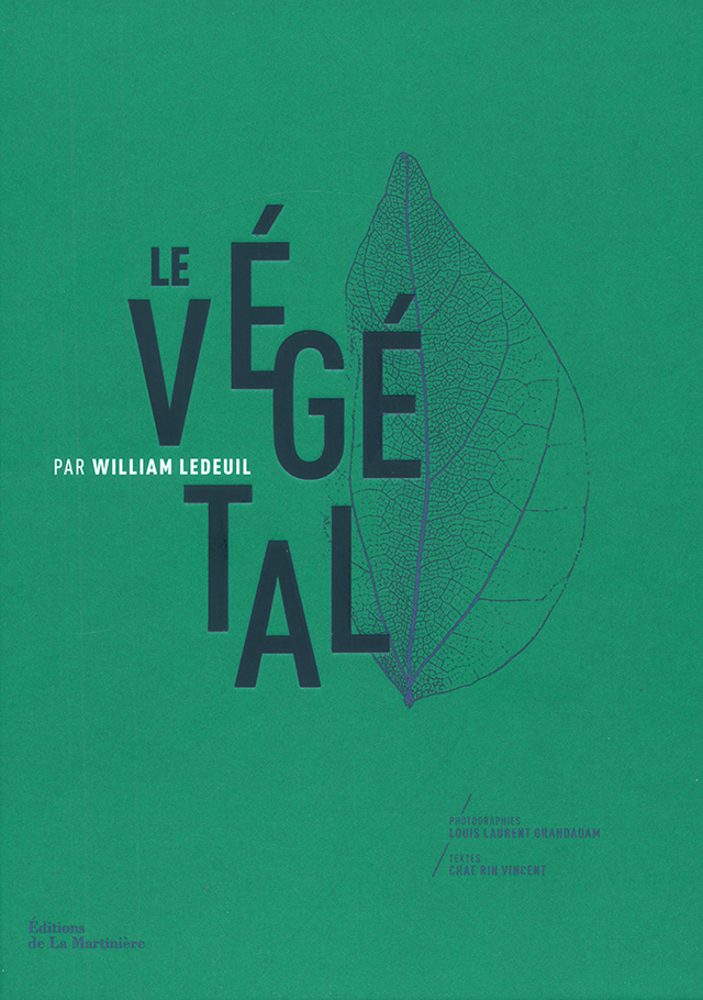 LE VEGETAL PAR WILLIAM LEDOUIL  (フランス・パリ)