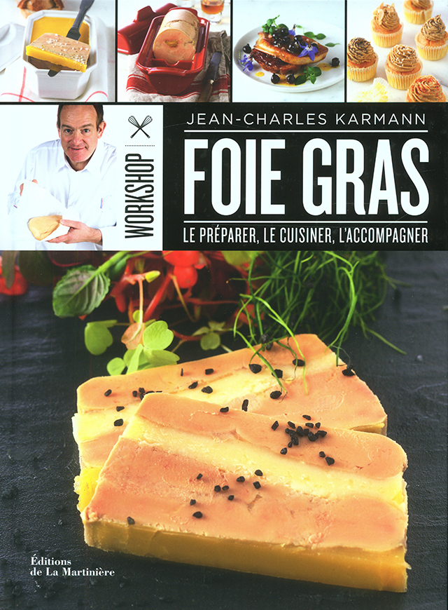 FOIE GRAS WORKSHOP (フランス)