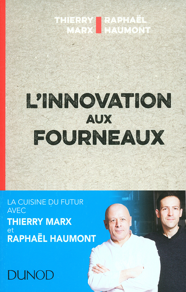 L'innovation aux fourneaux (フランス・パリ)