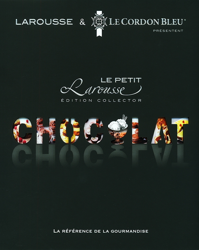 LE PETIT LAROUSSE CHOCOLAT EDITION COLLECTOR (フランス)