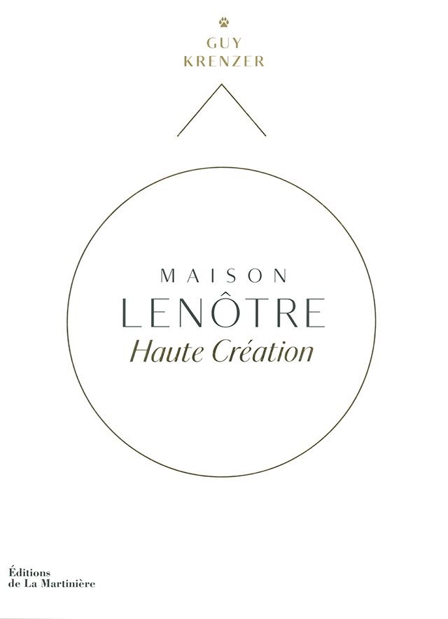 MAISON LENOTRE Haute Creation (フランス・パリ)
