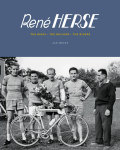 Rene HERSE The Bikes The Builder The Riders