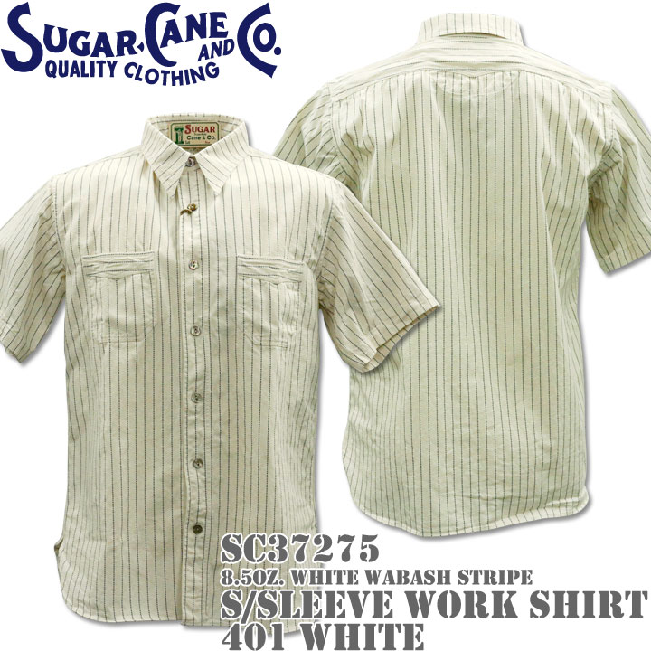 Sugar Cane(シュガーケーン)F/ROMANCE 8.5oz. White WABASH STRIPE WORK SHIRT S/Sleeve SC37275-401 White