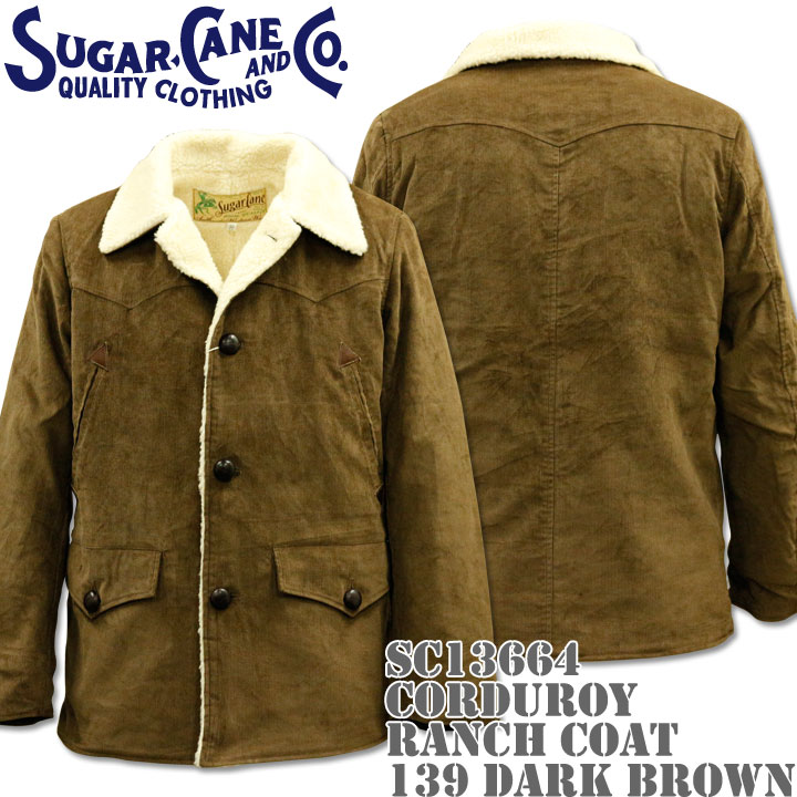 【2016年新入荷!】Sugar Cane(シュガーケーン)CORDUROY RANCH COAT SC13664-139 Dark Brown