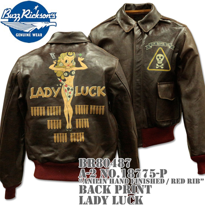 BUZZ RICKSON'S(バズリクソンズ)フライトジャケット A-2 NO.18775-P『Anilin Hand Finished / red rib』BACK PRINT LADY LUCK BR80487