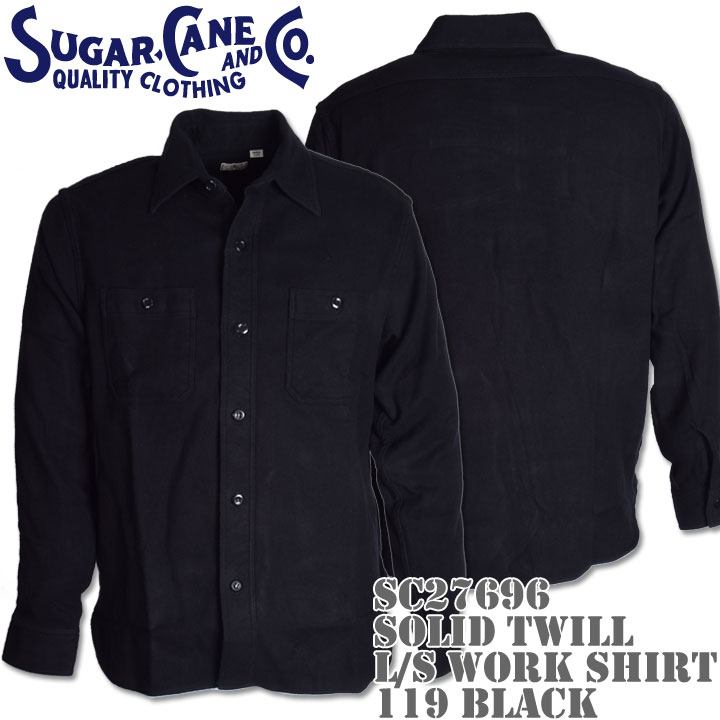 Sugar Cane(シュガーケーン)SOLID TWILL L/S WORK SHIRT SC27696-119 Black
