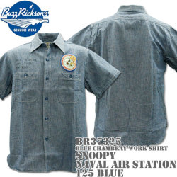 BUZZ RICKSON'S(バズリクソンズ)スヌーピーコラボ BR×PEANUTS BLUE CHAMBRAY WORK SHIRT『SNOOPY NAVAL AIR STATION』BR37325-125 Blue
