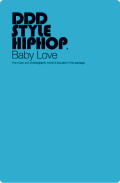 DDD STYLE HIPHOP #1 Baby Love