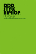 DDD STYLE HIPHOP #2  Hung up