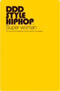 DDD STYLE HIPHOP #4 Super woman