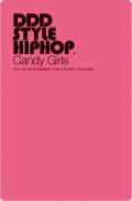 DDD STYLE HIPHOP #6 Candy Girls