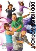 DDD HOUSE WORKOUT vol.8