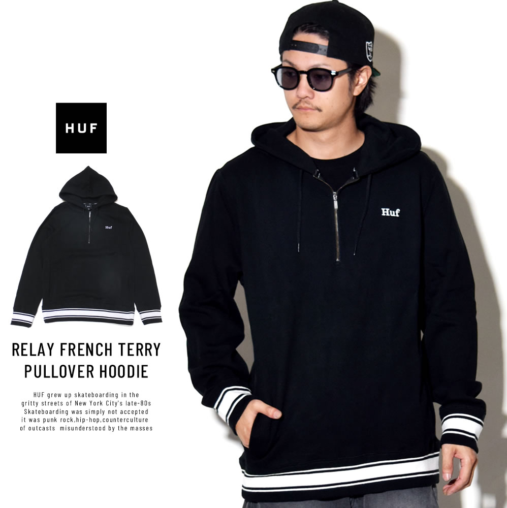 HUF ハフ ハーフジップパーカー RELAY FRENCH TERRY PULLOVER HOODIE FL00063