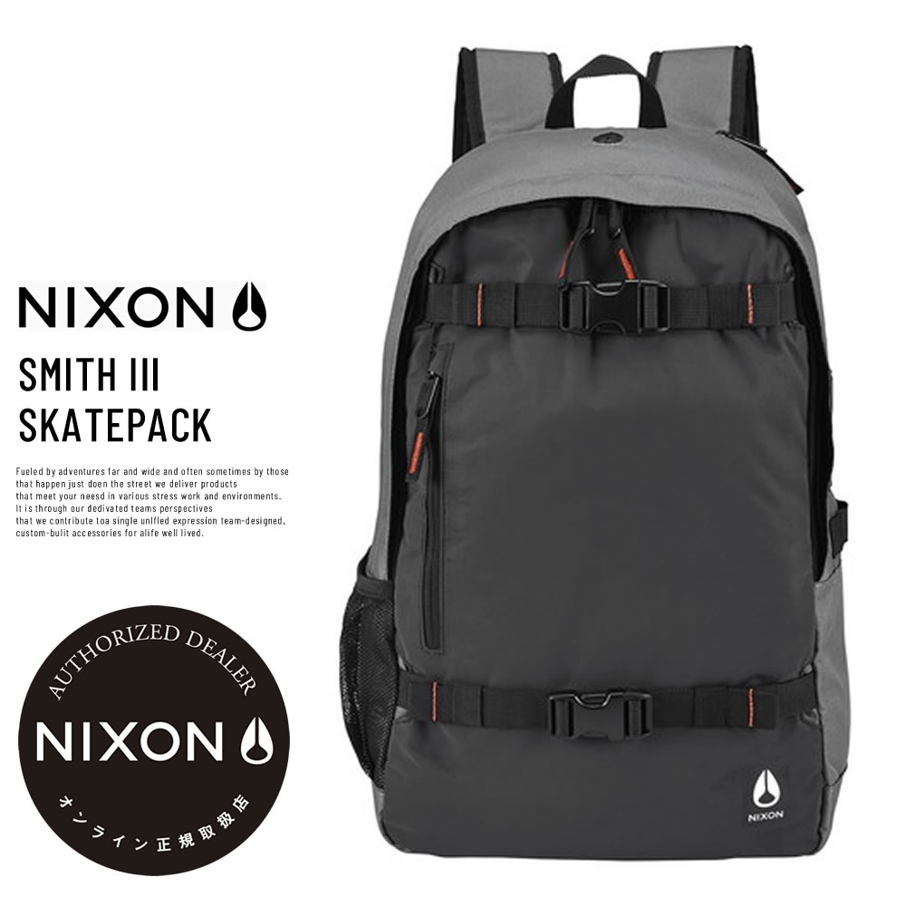 NIXON ニクソン バックパック SMITH III SKATEPACK GUNMETAL (C2815131)