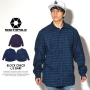 SOUTH POLE サウスポール 長袖シャツ BLOCK CHECK L/S SHIRT 11731302 7V7060