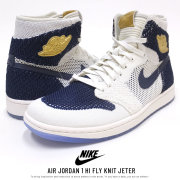 NIKE ナイキ シューズ AIR JORDAN 1 HI FLY KNIT JETER SAIL/METALLIC-GOLD (AH7233-105)