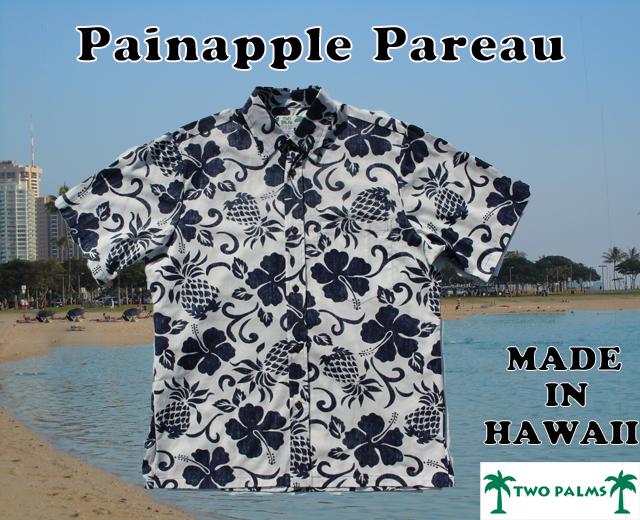 TWO PALMS/トゥーパームス メンズ アロハシャツ ハワイ製 白 パイナップル 「Painapple Pareau」