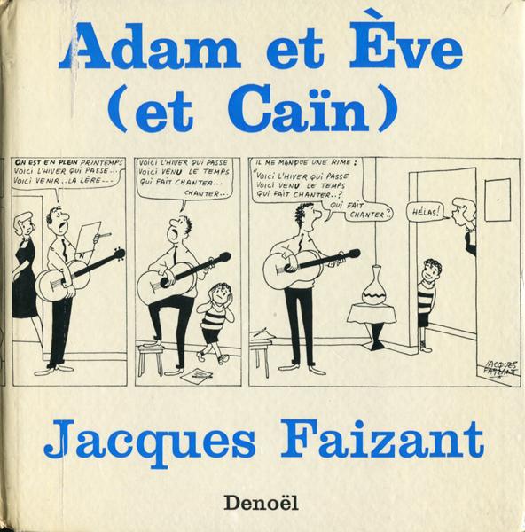 Jacques Faizant: Adam et Eve (et Cain)