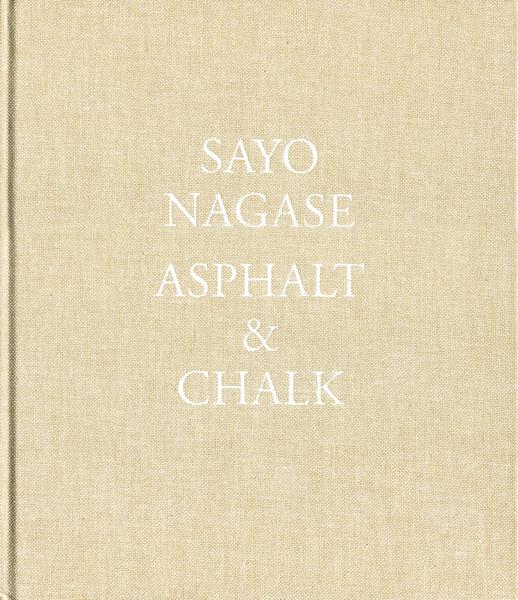 SAYO NAGASE: ASPHALT &  CHALK
