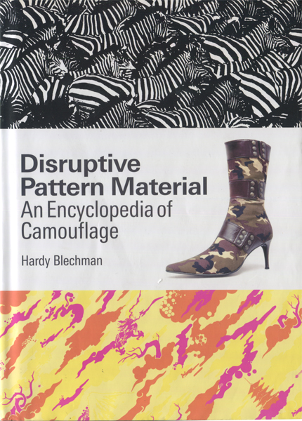 Disruptive Pattern Material: An Encyclopedia Of Camouflage