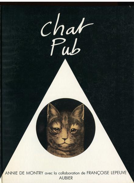 CHAT PUB - 100 ans d'images de chat dans la publicite