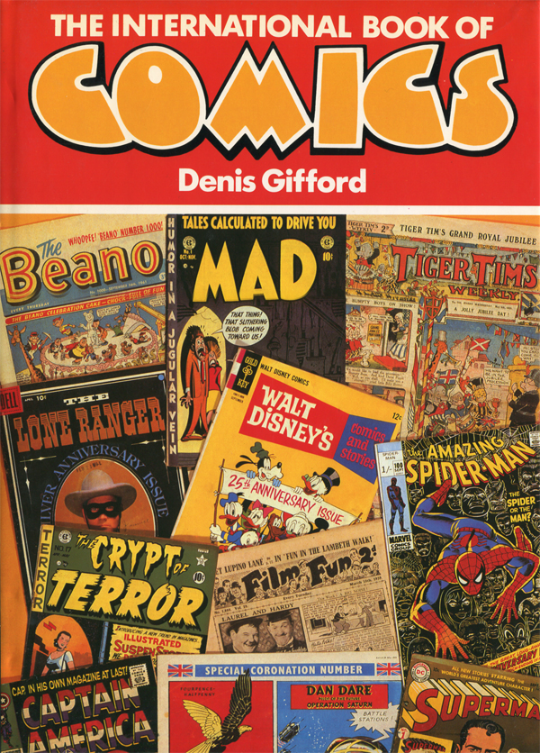Denis Gifford: THE INTERNATIONAL BOOK OF COMICS