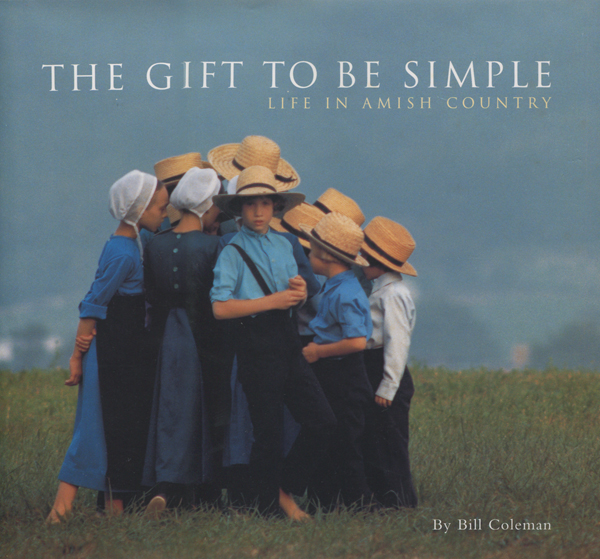 The Gift to be Simple - Life in Amish Country