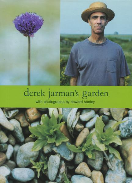 Derek Jarman: derek Jarman's garden