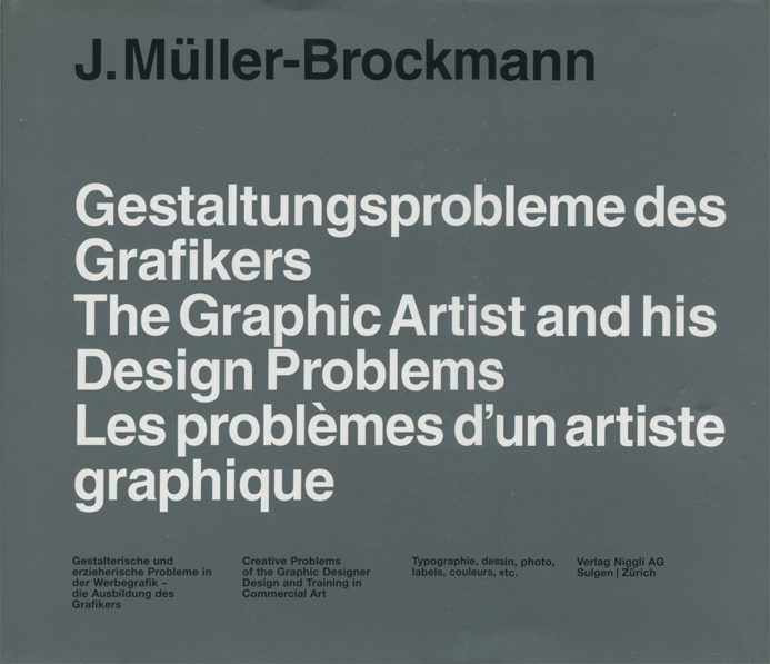 J. Muller-Brockmann: The Graphic Artist and his Design Problems