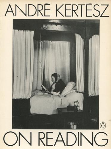 Andre Kertesz: ON READING