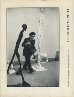 Vu par les photographes/ The Photographer's View- Alberto Giacometti
