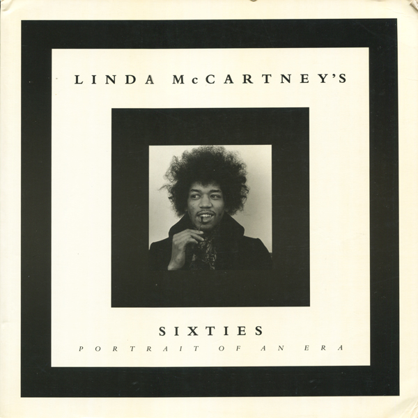 LINDA MCCARTNEY: Linda Mccartney's Sixties