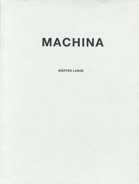 Marten Lange: MACHINA