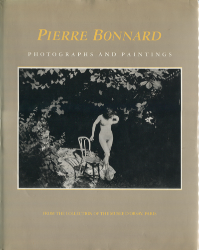 PIERRE BONNARD: PHOTOGRAPHS AND PAINTINGS