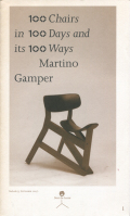Martino Gamper: 100 Chairs in 100 Days and its 100 Ways