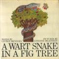 Etienne Delessert: A WART SNAKE IN A FIG TREE