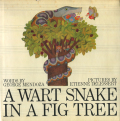 Etienne Delessert: A WART SNAKE IN A FIG TREE
