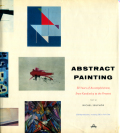 Abstract Painting - 50 years of Accomplishment, from Kandinsky to the Present